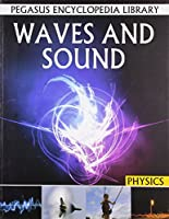 Waves and Sound: Physics