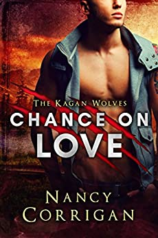 Chance on Love (Shifter World: Royal-Kagan series Book 4) by [Corrigan, Nancy]