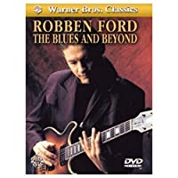 Robben Ford:: The Blues and Beyond (Alfred's Artist Series)
