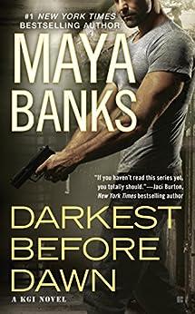 Darkest Before Dawn (KGI series Book 10) by [Banks, Maya]