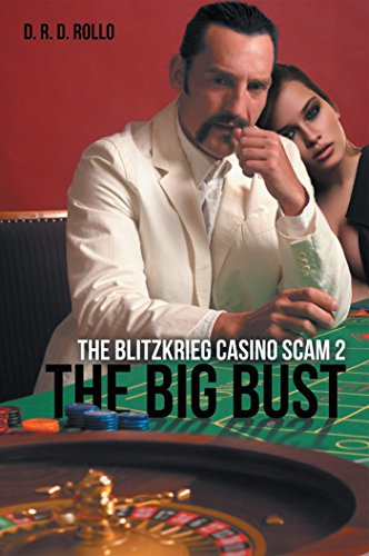 The Big Bust: The Blitzkrieg Casino Scam 2 (English Edition)