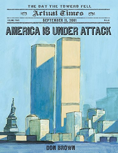 Download America Is Under Attack: September 11, 2001: The Day the Towers Fell (Actual Times) 1250044154