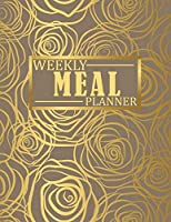 Weekly Meal Planner: Food Planning Notebook with Grocery & Shopping List | Use this Gold Meal Planner as a Food Tracker & Recipe Journal Diary | Cute Gift Ideas for Girls, Women, Foodies, Cooks & Chefs.