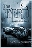 Consort In Blood: The Hybrid