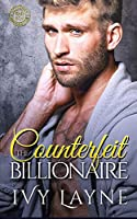 The Counterfeit Billionaire (Scandals of the Bad Boy Billionaires)
