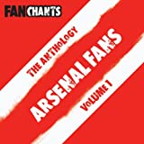 Arsenal Fans Anthology I (Real Football Songs) [Explicit]