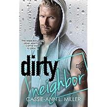Dirty Neighbor (The Dirty Suburbs Book 1)