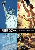 Freedom: A Philosophical Anthology