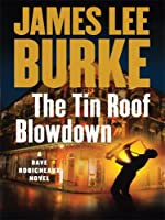 The Tin Roof Blowdown (Wheeler Large Print Book Series)