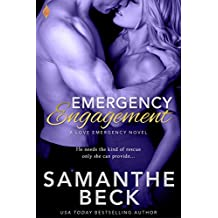 Emergency Engagement (Love Emergency Book 1)