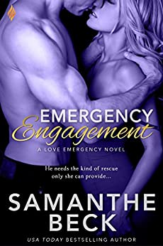 Emergency Engagement (Love Emergency) by [Beck, Samanthe]