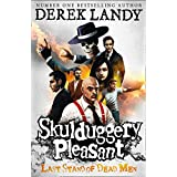Skulduggery Pleasant (8) - Last Stand of Dead Men: Book 8