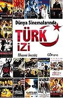 Dünya Sinemalarinda Türk Izi