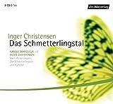 Das Schmetterlingstal . O-Ton / Lesungen
