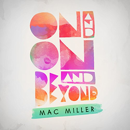 On And On And Beyond [Explicit]