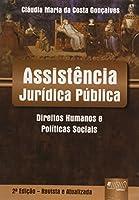 Assistência Jurídica Pública. Direitos Humanos e Políticas Sociais