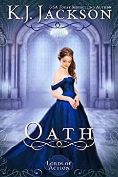 Oath: A Lords of Action Novel by [Jackson, K.J.]