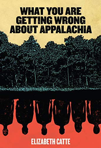 Download What You Are Getting Wrong About Appalachia 0998904147