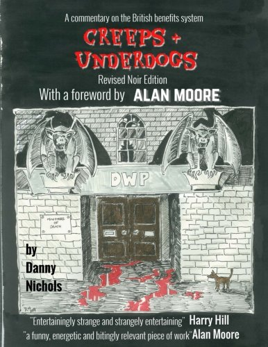 Download Creeps & Underdogs: With a Foreword by Alan Moore 191242004X