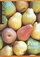 Frutas Do Brasil - Pera - Pos-Colheita