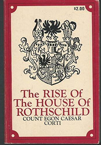 Download Rise of the House of Rothschild 0882791125