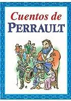 Cuentos de Perrault / Tales of Perrault