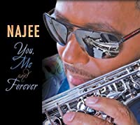 You Me & Forever by Najee