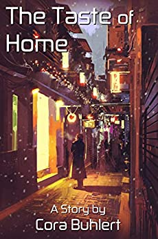The Taste of Home (In Love and War Book 12) by [Buhlert, Cora]