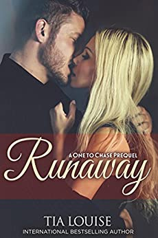 Runaway (Sexy Lawyer): A One to Chase Prequel (One To Hold) by [Louise, Tia]