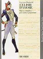 L'elisir D'amore (Ricordi Opera Vocal Score)