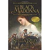 The Black Madonna (Rounheads & Cavaliers) (Volume 1)