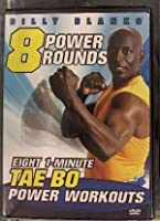Billy Blanks 8 Power Rounds: Eight 1-Minute Tae Bo Power Workouts [並行輸入品]