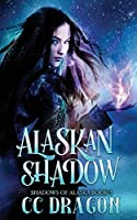 Alaskan Shadow: Shadows of Alaska Book 3
