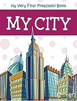 My City (Preschool Book Series)