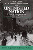 Study Guide to Accompany Brinkley: The Unfinished Nation : A Concise History of the American People