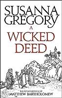 A Wicked Deed: The Fifth Matthew Bartholomew Chronicle (Chronicles of Matthew Bartholomew)