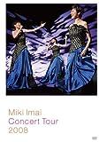Miki Imai Concert Tour 2008[DVD]