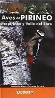 Aves del Pirineo, Prepirineo y Valle del Ebro