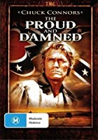 Proud & the Damned [DVD] [Import]