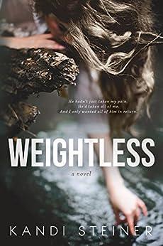 Weightless by [Steiner, Kandi]