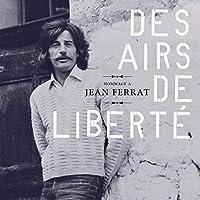 Des Airs De Liberte