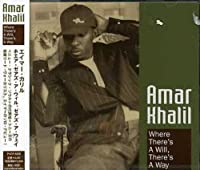 Where There's a Will There's a Way by Amar Khalil (2006-01-25)