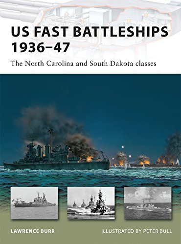 US Fast Battleships 1936-47: The North Carolina and South Dakota Classes (New Vanguard)