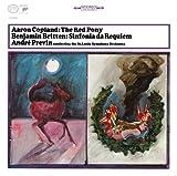 コープランド:組曲「赤い子馬」/ブリテン:シンフォニア・ダ・レクイエム