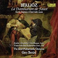 Berlioz: La Damnation de Faust / Ravel: Daphnis et Chlo茅 ballet music (2012-04-10)