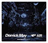 Heart Beat Presents Mixed By Derrick May(TRANSMAT from DETROIT)× Air(DAIKANYAMA TOKYO)