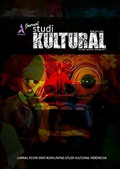 An1mage Jurnal Studi Kultural: Volume II Nomor 1 Januari 2017 by [an1mage]