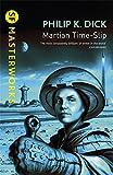 Martian Time-slip (S.F. Masterworks)