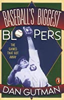 Baseball's Biggest Bloopers: The Games that Got Away【洋書】 [並行輸入品]