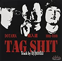 TAG SHIT (TRACK BY DJ HONDA) [7INCH] [Analog]